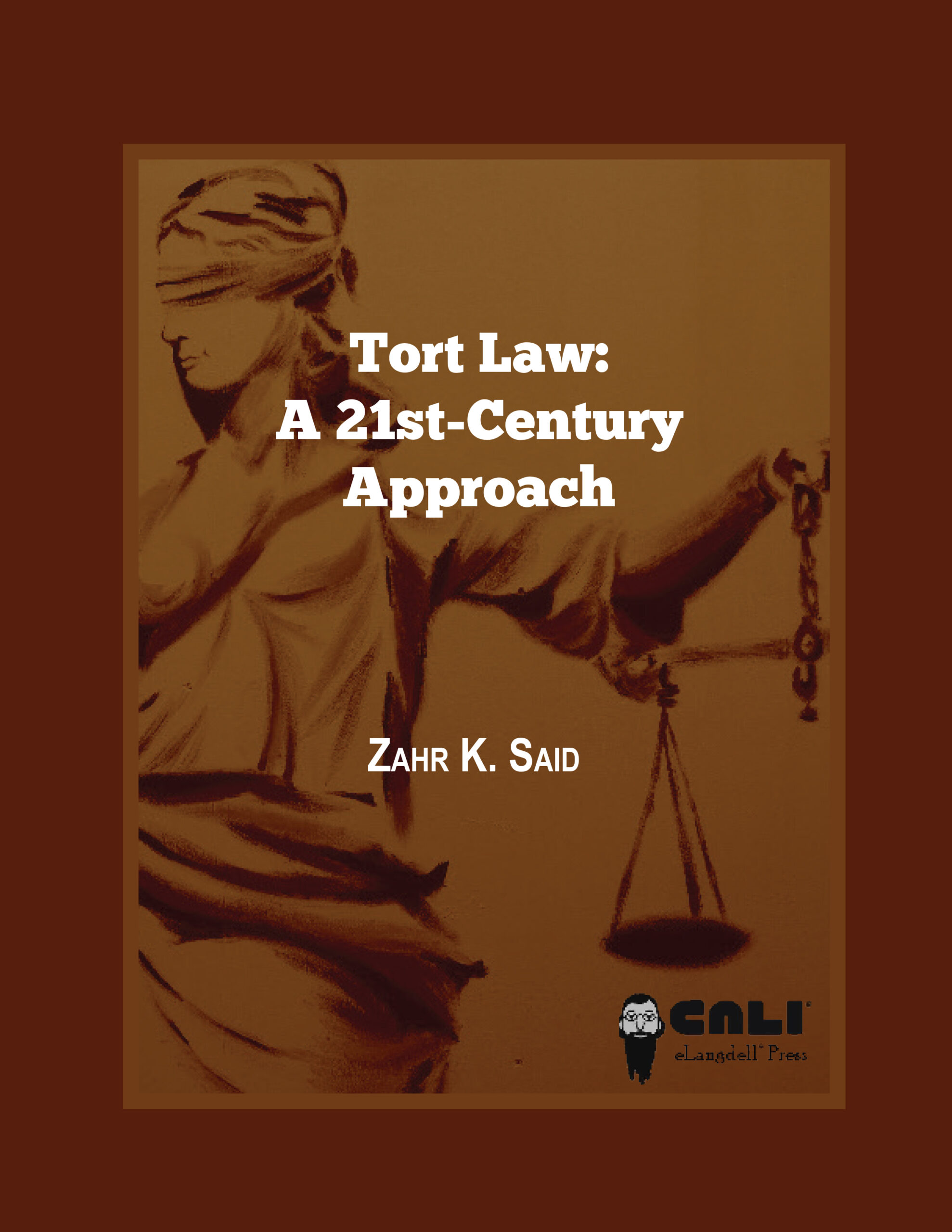 Cover image for Tort Law: A 21st-Century Approach